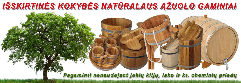 Natūralaus ąžuolo gaminiai